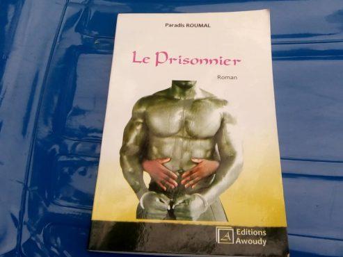 Le prisonnier roman 493x370 - Littérature : ''Le prisonnier '' fait son entrée officielle !